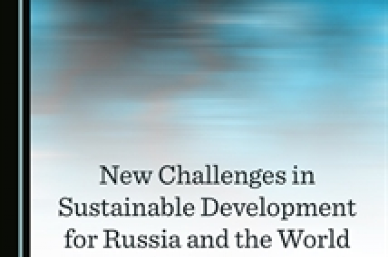 New Challenges in Sustainable Development for Russia and the World