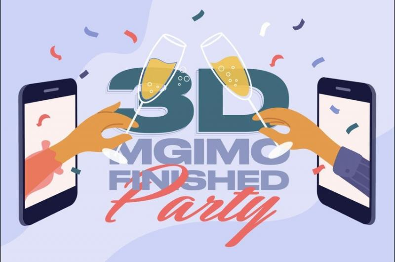 MGIMO Finished 3D Party!